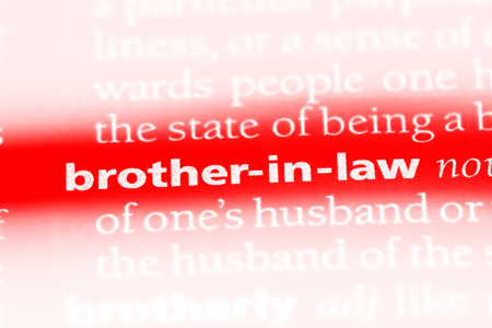 brother-in-law word in a dictionary. brother-in-law concept.
