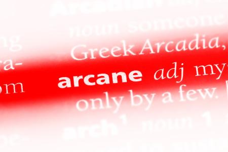 arcane word in a dictionary. arcane concept.
