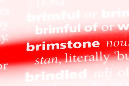 brimstone word in a dictionary. brimstone concept.