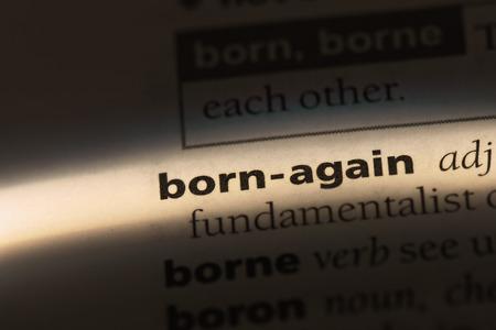 born-again word in a dictionary. born-again concept. Archivio Fotografico - 99525582