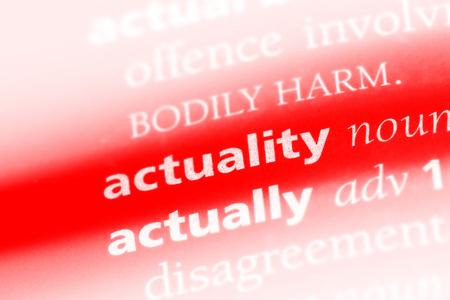actuality word in a dictionary. actuality concept. Stock Photo