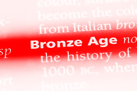 bronze age word in a dictionary. bronze age concept. Stock Photo