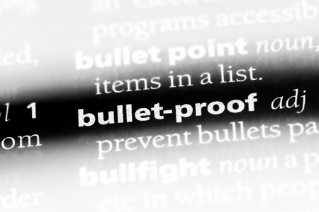 bullet-proof word in a dictionary. bullet-proof concept.