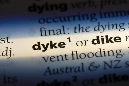 dyke dyke concept.
