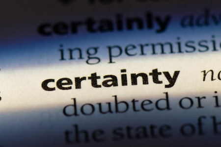 certainty word in a dictionary. certainty concept.