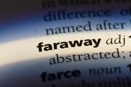 faraway faraway concept.