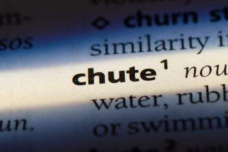 chute word in a dictionary. chute concept.