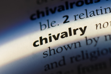 chivalry word in a dictionary. chivalry concept