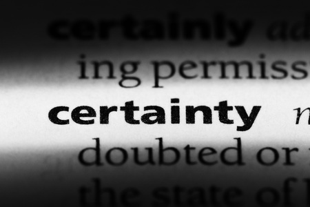 certainty word in a dictionary. certainty concept Stock Photo