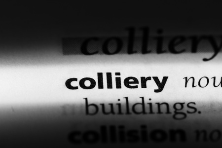 colliery word in a dictionary. colliery concept Standard-Bild - 100355510