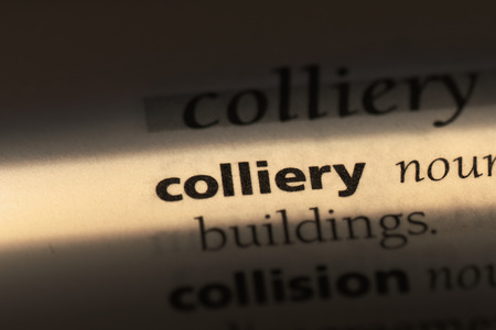 colliery word in a dictionary. colliery concept Standard-Bild - 100406681