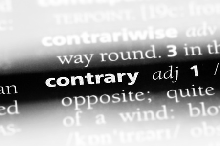 contrary word in a dictionary. contrary concept