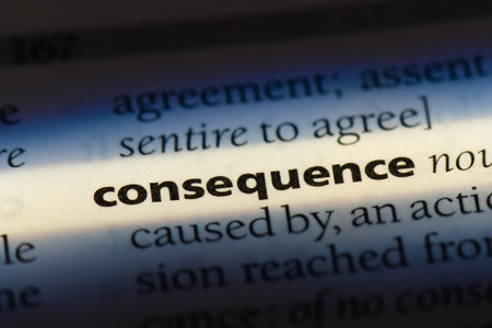 consequence word in a dictionary. consequence concept