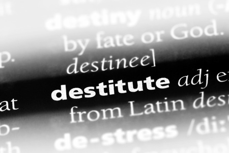 destitute word in a dictionary. destitute concept