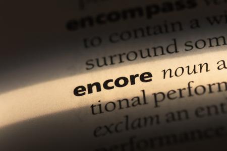 encore word in a dictionary. encore concept