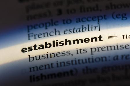 establishment word in a dictionary. establishment concept