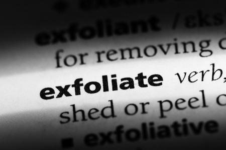 exfoliate word in a dictionary. exfoliate concept