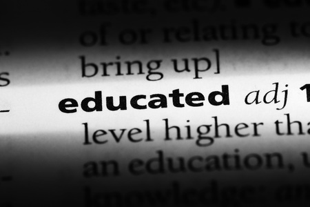 educated word in a dictionary. educated concept