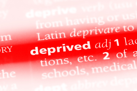 deprived word in a dictionary. deprived concept