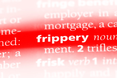 frippery word in a dictionary. frippery concept