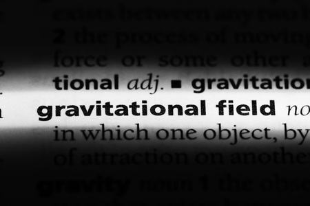 gravitational field word in a dictionary. gravitational field concept