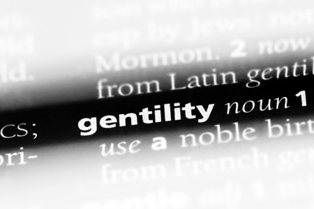 gentility word in a dictionary. gentility concept