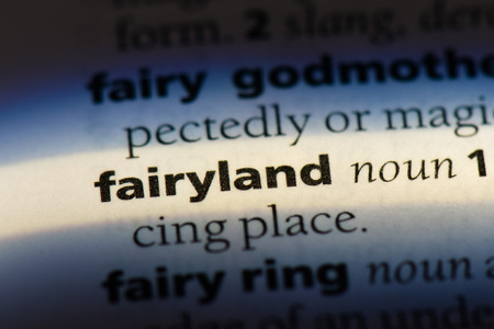 fairyland word in a dictionary. fairyland concept