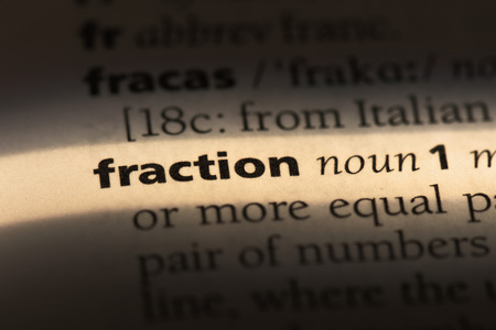 fraction word in a dictionary. fraction concept