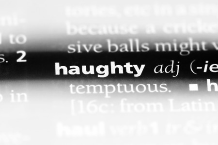 haughty word in a dictionary. haughty concept. Stock Photo