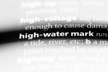 high water mark word in a dictionary. high water mark concept.