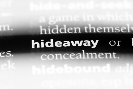 hideaway word in a dictionary. hideaway concept.