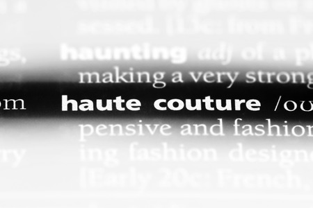 haute couture word in a dictionary. haute couture concept.