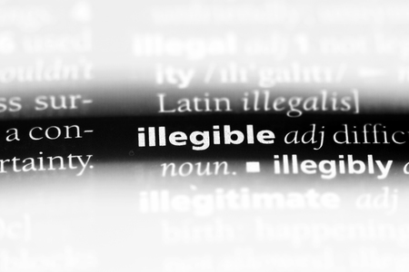 illegible word in a dictionary. illegible concept.