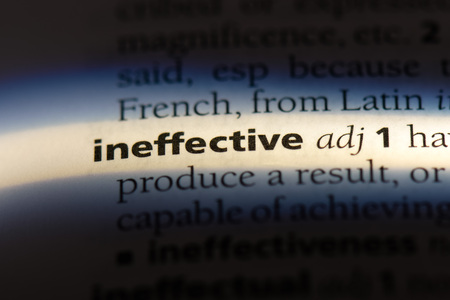 ineffective word in a dictionary. ineffective concept.