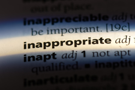 inappropriate word in a dictionary. inappropriate concept.