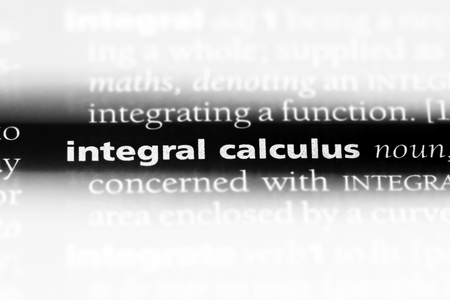 integral calculus word in a dictionary. integral calculus concept. Imagens