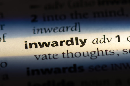 inwardly word in a dictionary. inwardly concept.