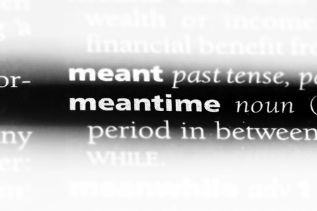meantime word in a dictionary. meantime concept. Stock fotó