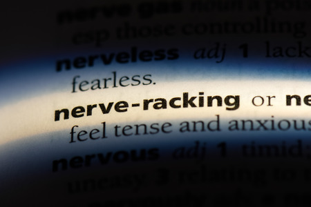 nerve racking word in a dictionary. nerve racking concept.