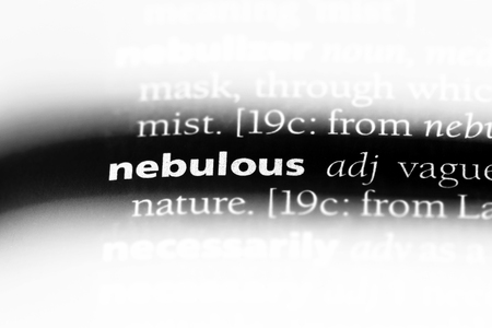 nebulous word in a dictionary. nebulous concept. Stock fotó