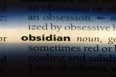 obsidian word in a dictionary. obsidian concept.