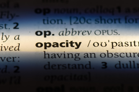 opacity word in a dictionary. opacity concept.