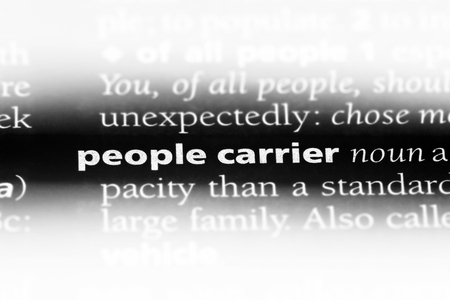 people carrier word in a dictionary. people carrier concept.
