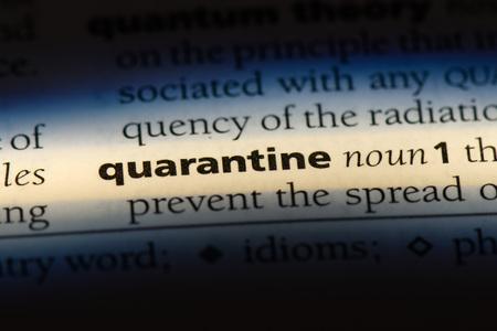 quarantine word in a dictionary. quarantine concept.