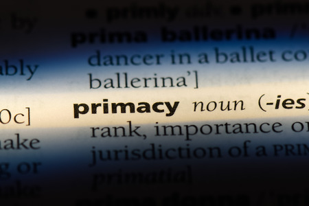 primacy word in a dictionary. primacy concept.