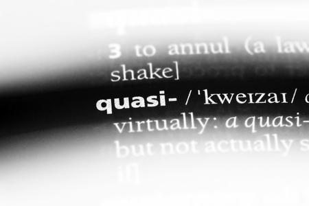 quasi word in a dictionary. quasi concept.