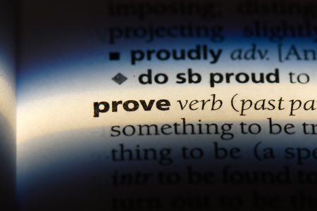 prove word in a dictionary. prove concept.