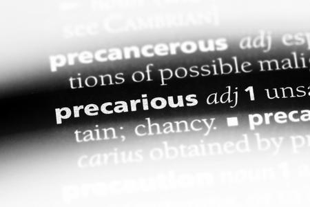 precarious word in a dictionary. precarious concept.