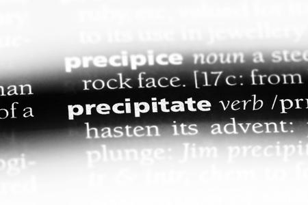 precipitate word in a dictionary. precipitate concept.
