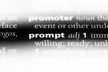 prompt word in a dictionary. prompt concept.